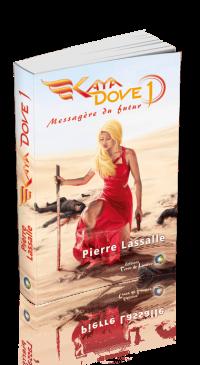 Roman Kaya Dove Tome 1 - La Messagère du Futur